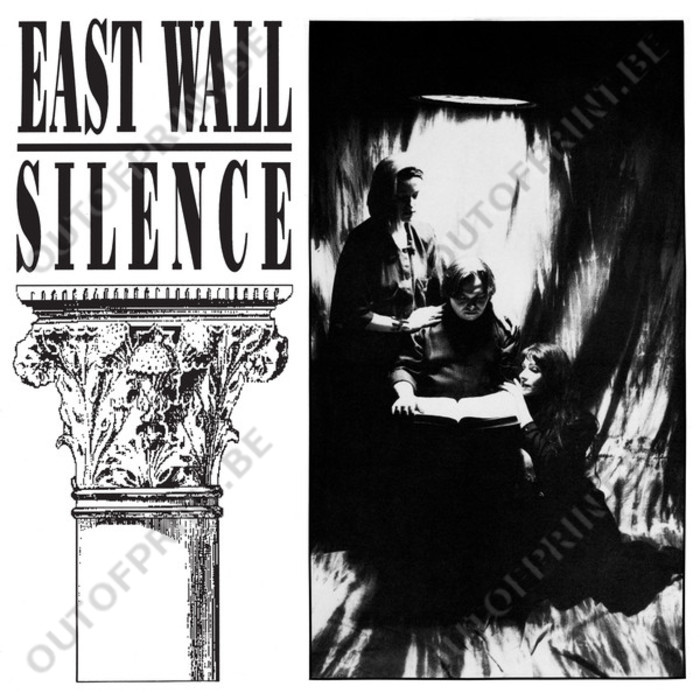 Silence - East Wall, Kirlian Camera - OUT OF PRINT!